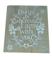 'HOME IS WHEREVER I AM WITH YOU' WOODEN PAPER CUT 3D HANGING SIGN GIFT FOR LOVE